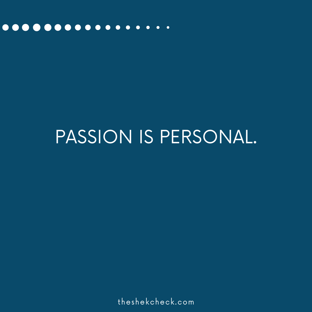 Passion is Personal
