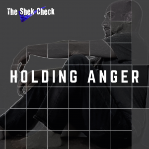 The Shek Check- Holding Anger- Square Cover